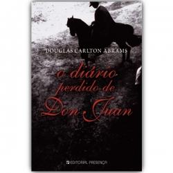 O DIário Perdido de Don Juan - Douglas Carlton Abrams
