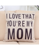 Capa de Almofada I Love That You Are My Mom